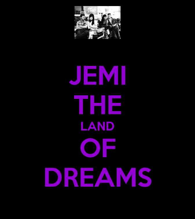 Jemi - The Land of Dreams