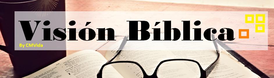 Una visión bíblica