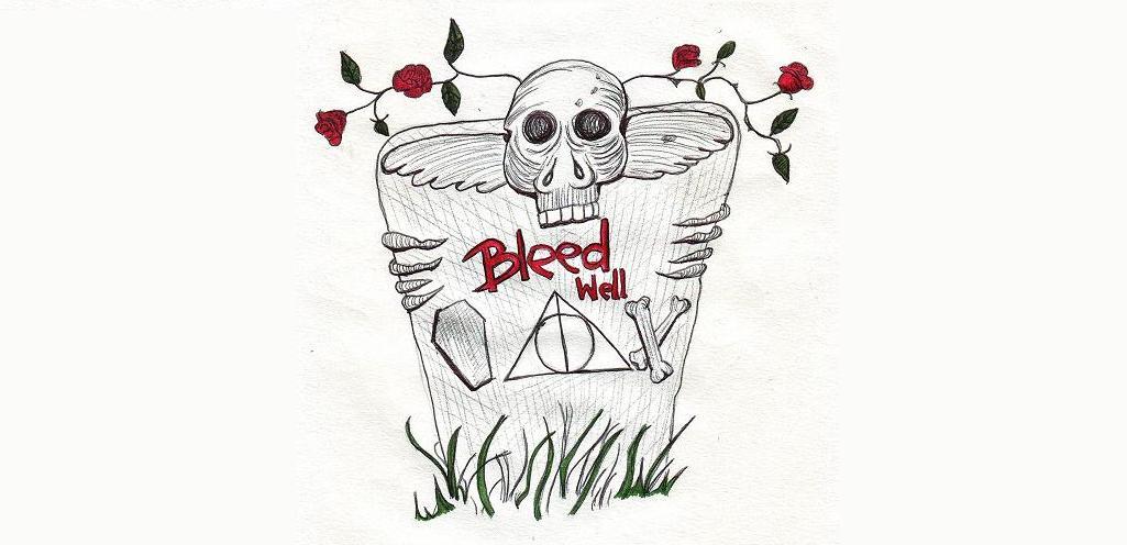 .Bleed Well