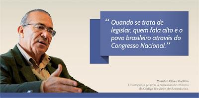 """""""Quando se trata de legislar, quem fala alto é o povo brasileiro através do Congresso Nacional"""" - Eliseu Padilha"""