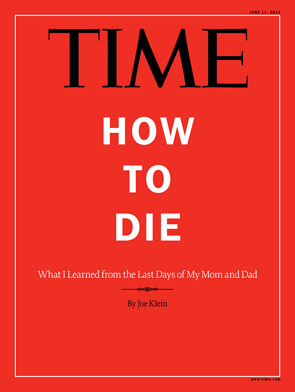 time magazine teaches us how to die pallimed. Black Bedroom Furniture Sets. Home Design Ideas