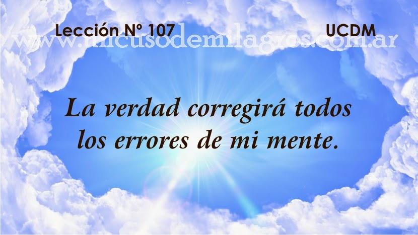 Leccion 107, Un Curso de Milagros