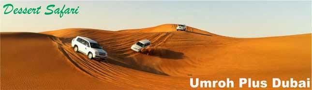Umroh plus Dubai - desert safari