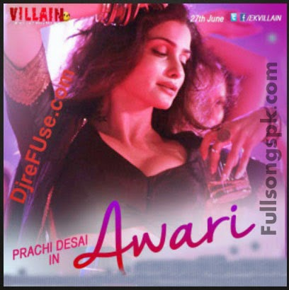 Video Song Download Ek Villain Hindi Movie (2014).Awari Video Song