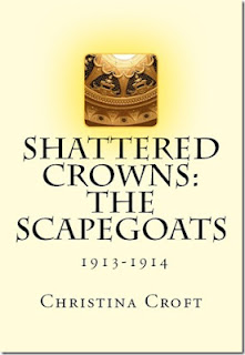 Christina Croft: Shattered Crowns: The Scapegoats