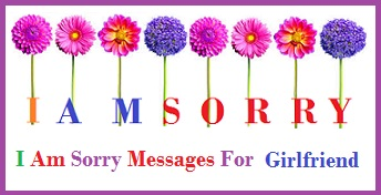 Sample messages and wishes sorry messages girlfriend sorry messages girlfriend m4hsunfo