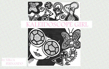 I was..Kaleidoscope Girl