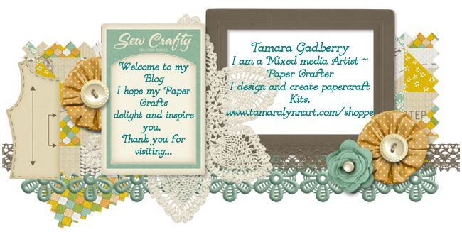 Papercrafting Stamper Tamara Gadberry