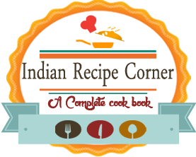 Indian Recipe Corner | Indian Recipe Guide
