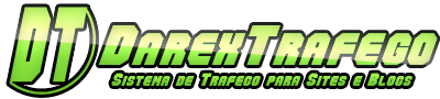 Darex Trafego ™ | Sistema de Trafego para Sites e Blogs
