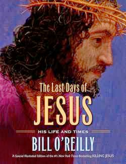 bookcover of THE LAST DAYS OF JESUS by Bill O'Reilly
