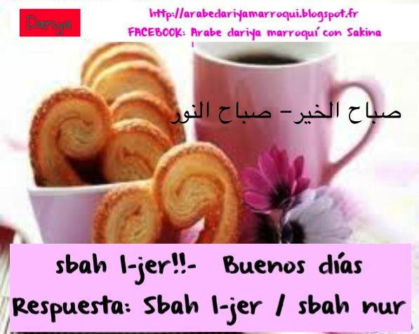 Hola y adios.  Sbah+l+jer