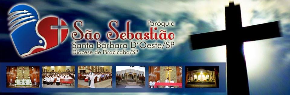 PARÓQUIA SÃO SEBASTIÃO SANTA BÁRBARA D'OESTE-SP