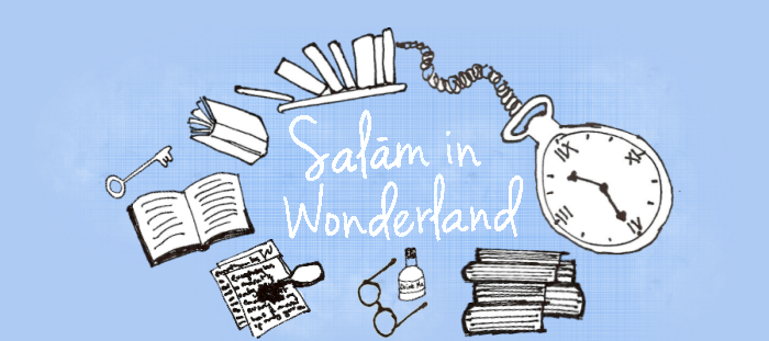 Salām in Wonderland