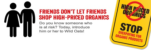 wild oats friends dont banner