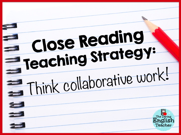 Collaborative Classroom Reading Curriculum : The daring english teacher close reading strategies that work