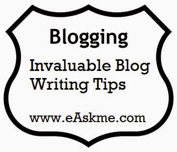 Invaluable Blog Writing Tips : eAskme