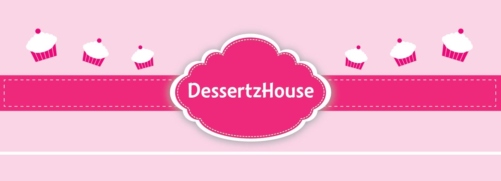 DessertzHouse