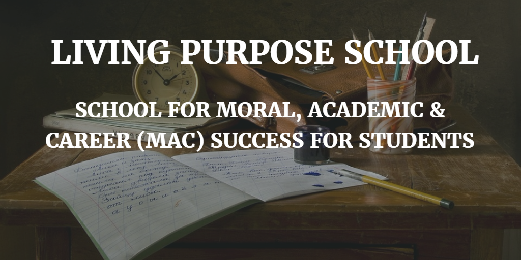 LIVING PURPOSE SCHOOL