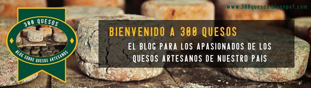 300 Quesos Blog