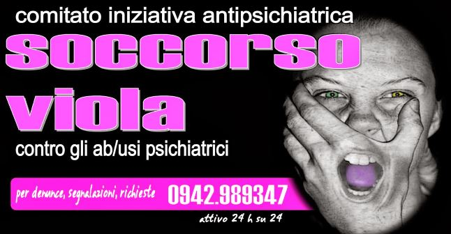 Sei vittima degli abusi psichiatrici?