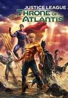 La Liga de la Justicia: El Trono de Atlantis (2015)