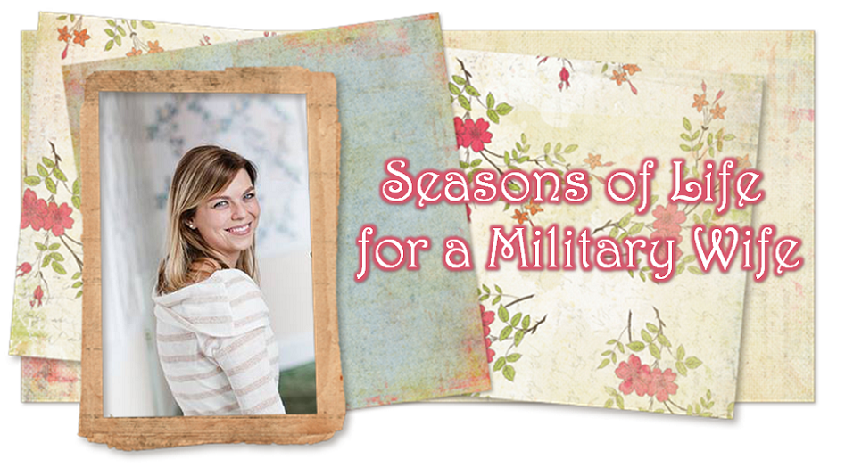 Seasons of Life for a Military Wife