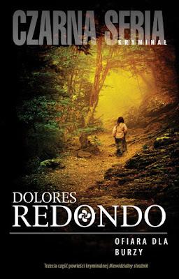 """Ofiara dla burzy"" Dolores Redondo"