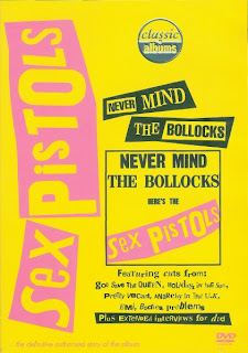Classic Albums, documental de la grabación de Never Mind the Bollocks de los Sex Pistols.