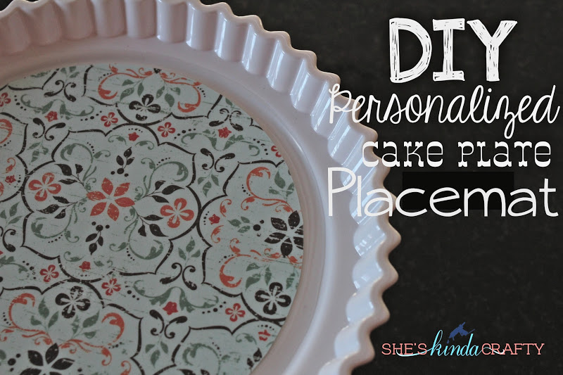 To cure that bordem I have come up with a re-usable wipe-downable personalizable customizable to any party cake stand/cake plate \u201cplacemat\u201d! & DIY Cake Stand Placemat - Shes kinda Crafty