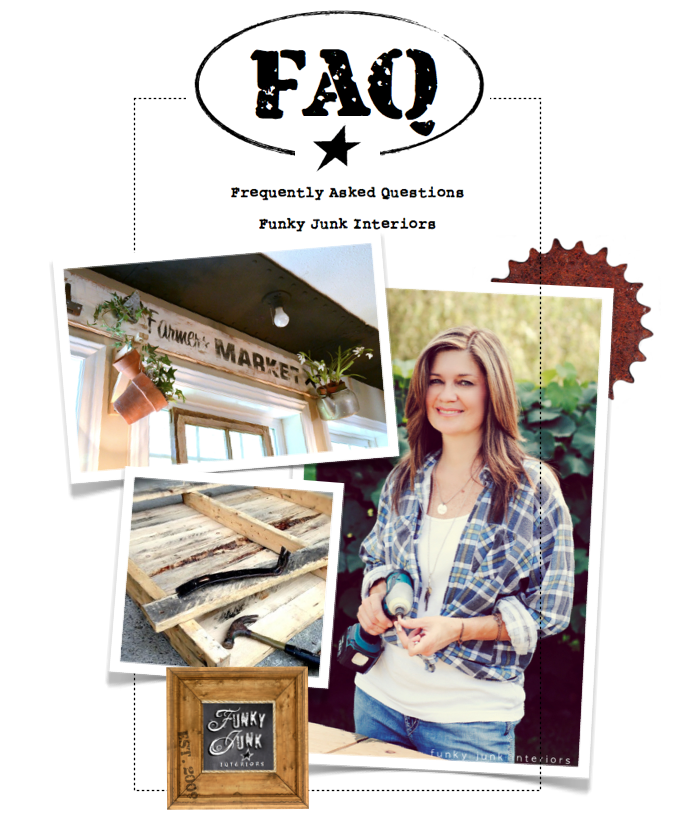 Frequently Asked Questions, from pallets to pretty junk, via Funky Junk Interiors