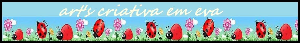 ART'S CRIATIVA EM E.V.A