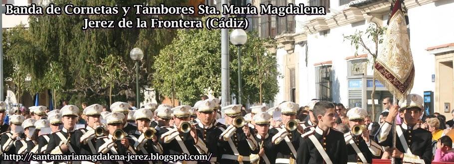 Banda de Cornetas y Tambores Sta. María Magdalena - Jerez de la Frontera