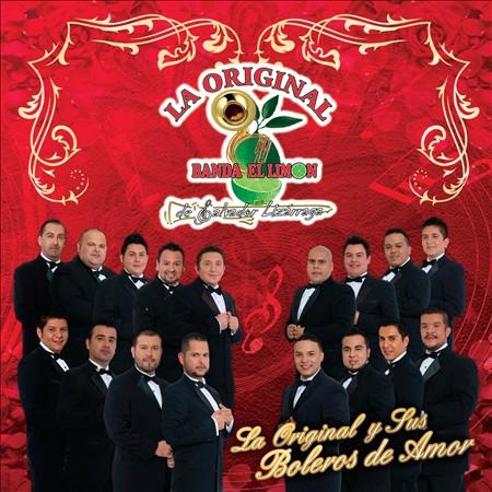 La Original Banda El Limon De Salvador Lizarraga - La Original Y Sus Boleros De Amor (Disco - Album 2013)