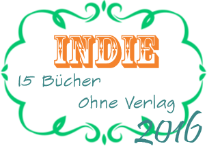 Indie - 15 Bücher ohne Verlag!