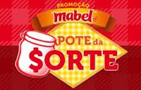 Promoção Mabel Pote da Sorte www.promocaomabel.com.br