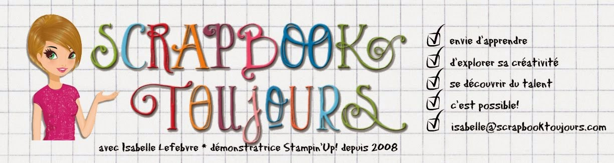 Scrapbook toujours - scrapbooking - Stampin'Up!