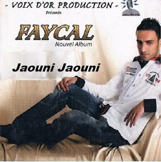Cheb Faycal-Jaouni Jaouni