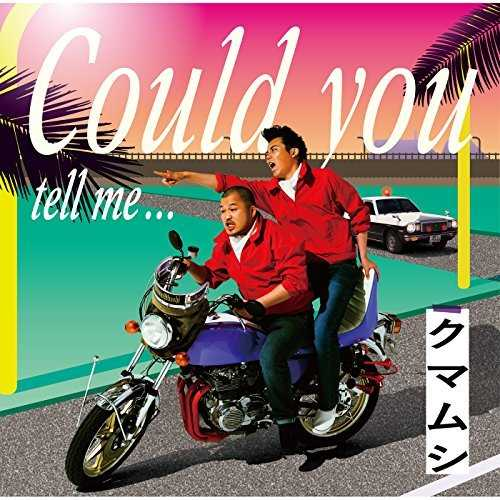 [Single] クマムシ – Could you tell me… (2015.09.09/MP3/RAR)