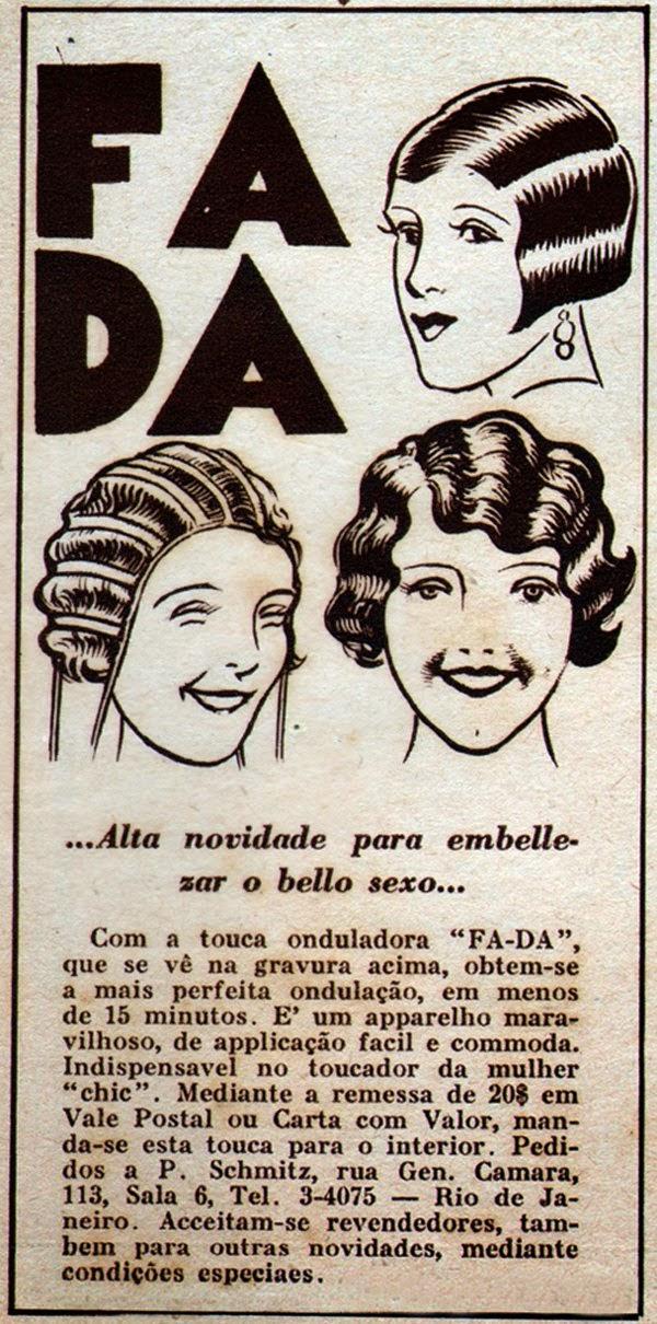 Propaganda da touca onduladora Fada, nos anos 30: vaidade feminina para cabelos ondulados.