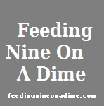 Feeding Nine On A Dime