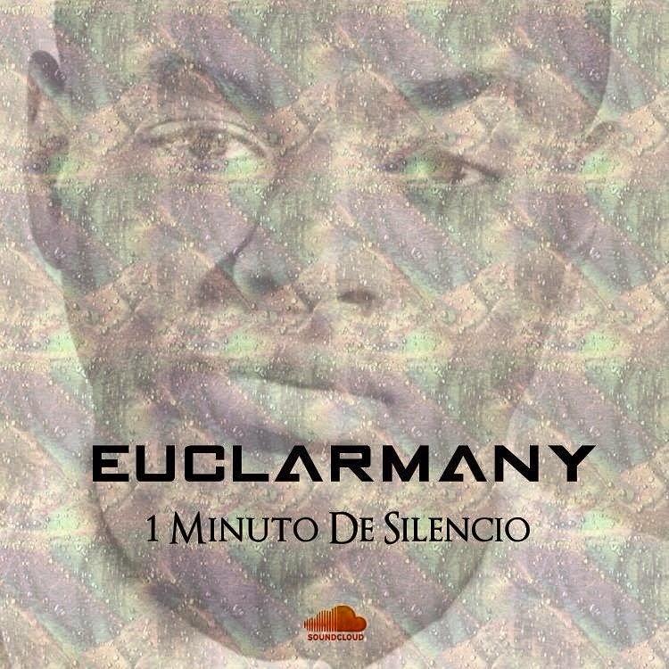 Euclarmany - 1 Minuto De Silêncio