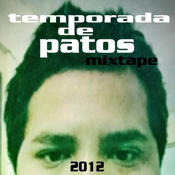 Poras - Temporada De Patos [2012]