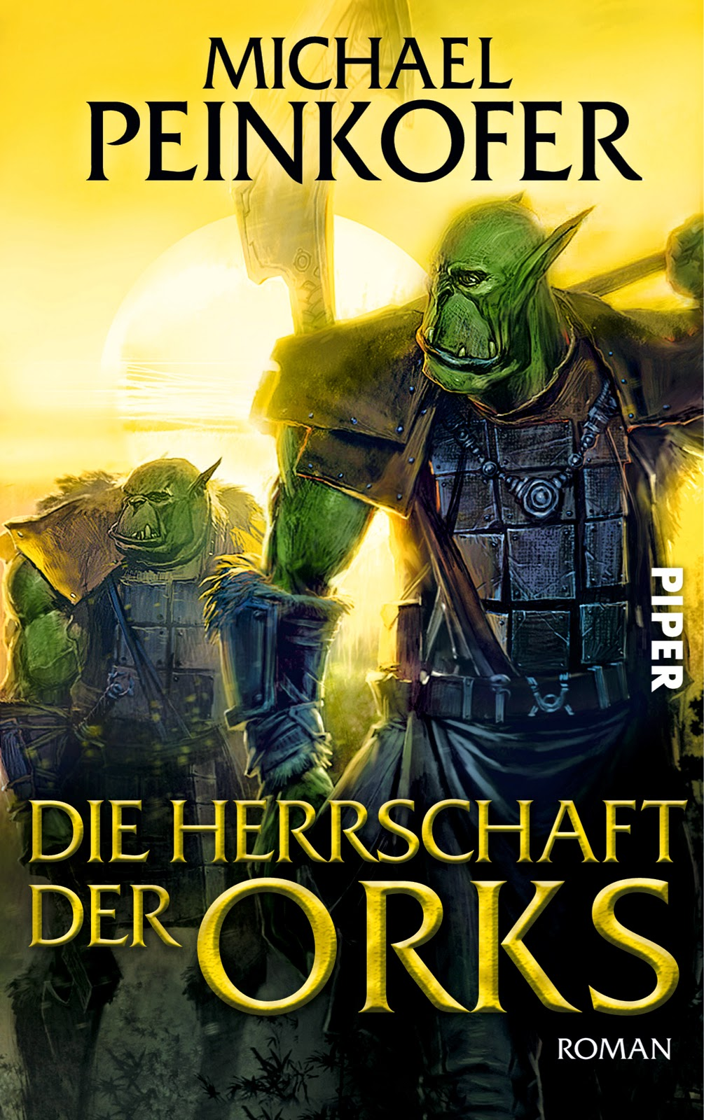 http://www.piper.de/buecher/die-herrschaft-der-orks-isbn-978-3-492-70208-9