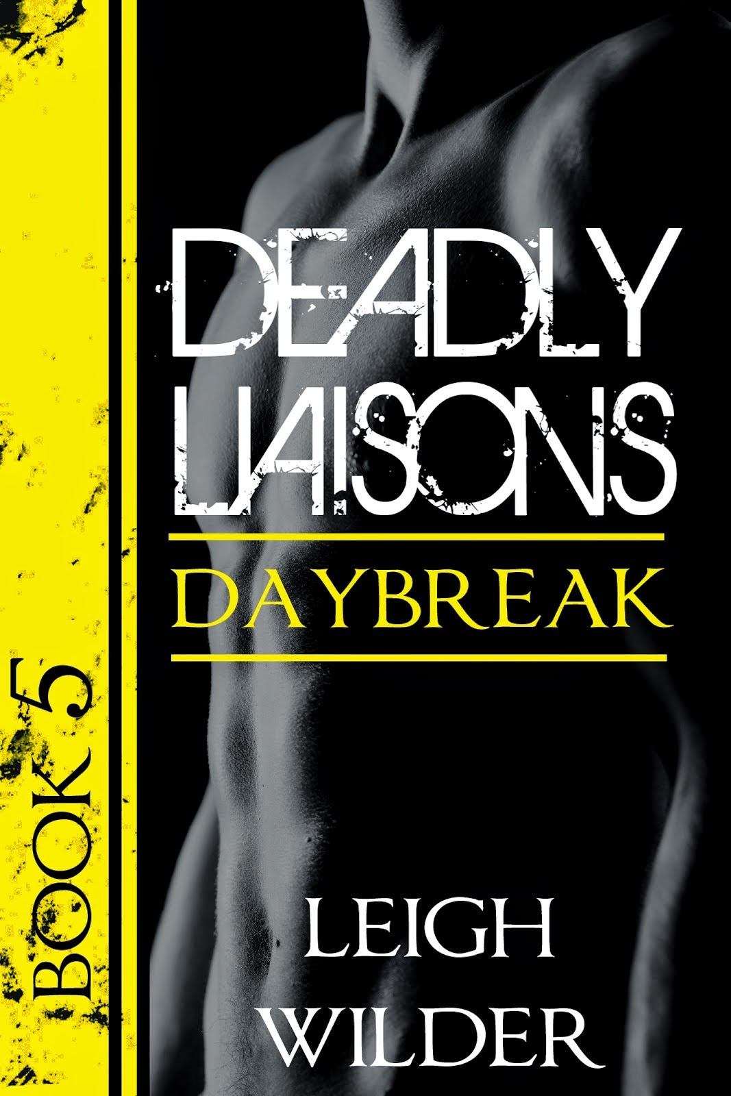 NEW! Deadly Liaisons #5