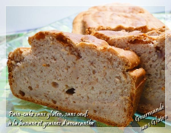 Gourmande sans gluten pain cake sans gluten sans oeuf la banane et amarante - Gateau a la banane sans oeuf ...