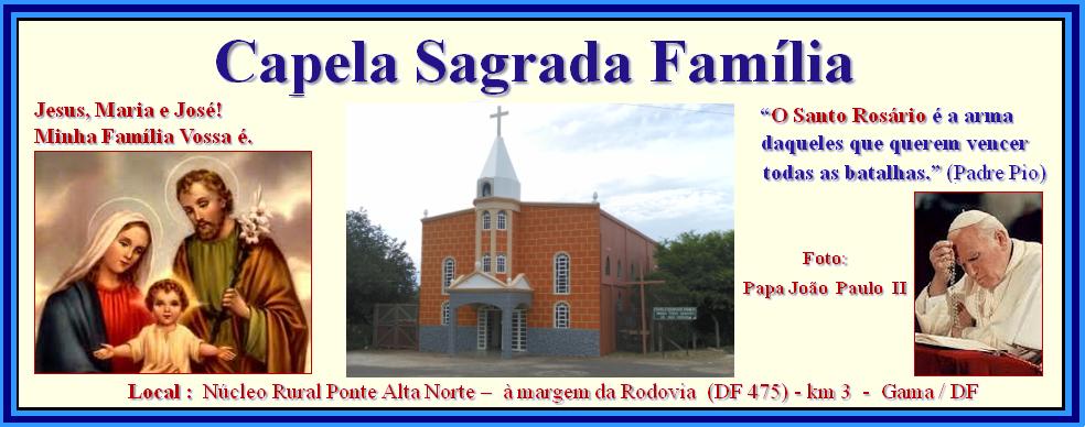 CAPELA SAGRADA FAMILIA