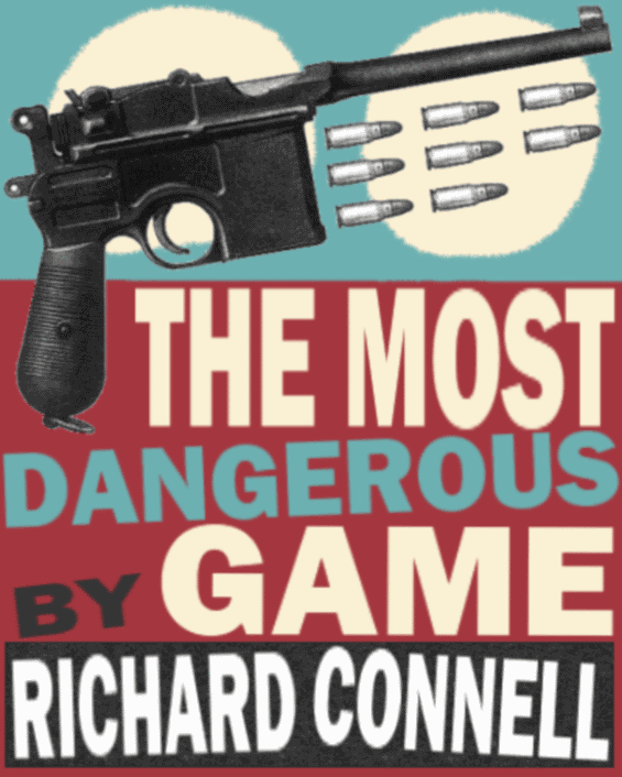 an examination of the most dangerous game by richard connell The most dangerous game by richard connell the most dangerous game 5 receding (ri≈s≤d√i«) v used as adj: becoming more distant he could see the ship going.