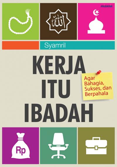 Kerja adalah Ibadah | Young HRD Indonesia