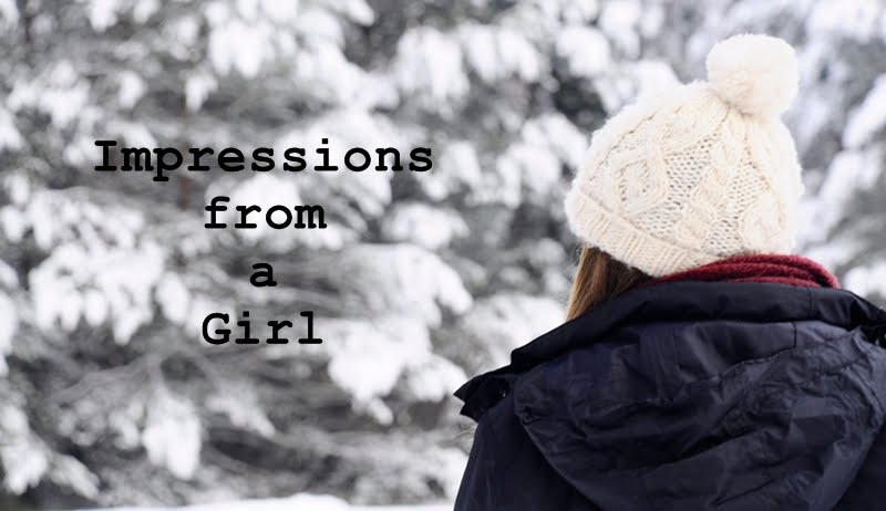Impressions from a Girl